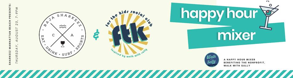 FTK Social Club Happy Houe Mixer
