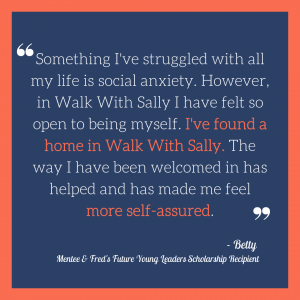 Betty Scholarship Quote about Walk With Sally